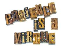 Message patience is virtue letterpress. Patience is a virtue message wood blocks letterpress words sign inspiration quote Royalty Free Stock Images