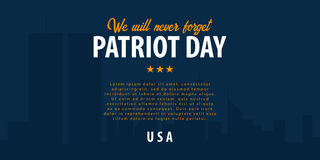 Patriot day background. September 11. We will never forget. Patriot day background. September 11. We will never forget vector illustration