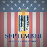 Patriot Day. September 11. We will never forget. Patriot Day illustration. September 11. We will never forget royalty free illustration