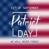 Patriot Day lettering, 11th of September, Remembrance Day Royalty Free Stock Photography