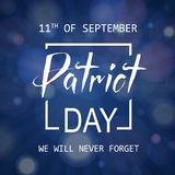 Patriot Day lettering, 11th of September, Remembrance Day Royalty Free Stock Photo