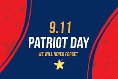Patriot Day september 11. 2001 We will never forget. Poster template with typography. Banner for the day of memory of. The American people. Flat element EPS 10 stock illustration