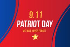Patriot Day september 11. 2001 We will never forget. Poster template with typography. Banner for the day of memory of. The American people. Flat element EPS 10 royalty free illustration