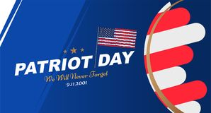 Patriot Day september 11. 2001 We will never forget. Poster template with typography and USA Flag. Banner for the day of. Memory of the American people. Flat stock illustration