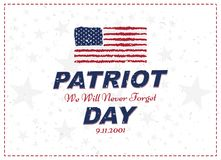 Patriot Day september 11. 2001 We will never forget. Typography with the flag of the USA on a white background. Vector font combin. Ation to the day of memory of royalty free illustration