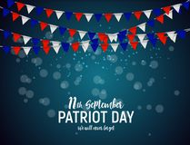Patriot Day USA poster background.September 11, We will never forget. Vector illustration. EPS10 vector illustration