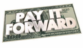 Pay it Forward Cash Money Words Share Generosity Royalty Free Stock Photography