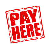PAY HERE red stamp text Stock Photos