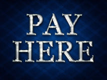 Pay here sign Royalty Free Stock Images