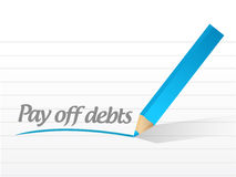 Pay off debts message illustration design. Over a white background Royalty Free Stock Photo