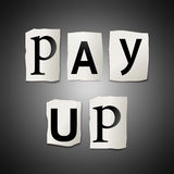 Pay up. Illustration depicting cutout printed letters arranged to form the words pay up Royalty Free Stock Photos