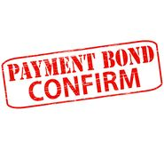 Payment bond confirm. Rubber stamp with text payment bond confirm inside,  illustration Royalty Free Stock Photos