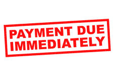 PAYMENT DUE IMMEDIATELY Stock Photography