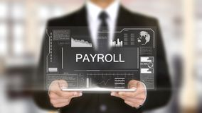 Payroll, Hologram Futuristic Interface, Augmented Virtual Reality. High quality Royalty Free Stock Photo
