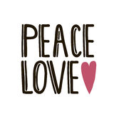 Peace, love, with heart. Hand lettering  illustration isolated on white. Template for greeting card, poster etc. Royalty Free Stock Photos