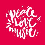 Peace love music. Hand drawn vector lettering. Inspiration phrase stock illustration
