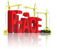 Peace making stop war or aggression. Stop war and aggression make peace construction cranes building 3D word in big red letters royalty free illustration
