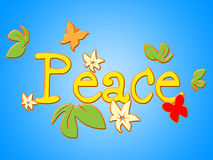 Peace Message Shows Love Not War And Bloom Royalty Free Stock Photos