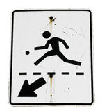 Pedestrian sign. Silhouette of person running with ball and downward pointing arrow on old pedestrian sign, isolated on white background Royalty Free Stock Photos
