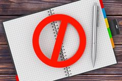Pen and Personal Organizer Book with Red Prohibited Sign. 3d Ren. Pen and Personal Organizer Book with Red Prohibited Sign on a wooden table. 3d Rendering Royalty Free Stock Photo