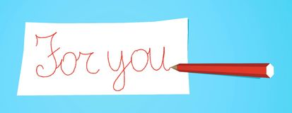 Pencil with note For you. Red pencil that writes For you on a white note Royalty Free Stock Photography
