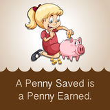 Penny saved is a penny earned. Illustration stock illustration