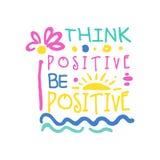 Pense que o positivo faz o slogan positivo, mão escrita rotulando a ilustração colorida do vetor das citações inspiradores ilustração royalty free
