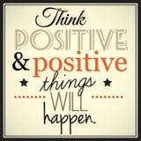 Pensez que le thingd positif et positif se produira Photos libres de droits