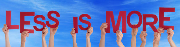 People Hands Hold Red Word Less Is More Blue Sky Stock Photography