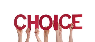People Holding Choice. Many People Holding the Word Choice, Isolated Stock Images