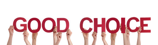People Holding Good Choice. Many People Holding the Words Good Choice, Isolated Stock Photo