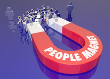 People Magnet Attract Draw Pull Audience Together Words Royalty Free Stock Images