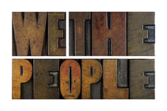 We The People. Written in vintage letterpress type Stock Photos