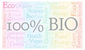 100 Percent Bio word cloud. Wordcloud made with text only stock illustration