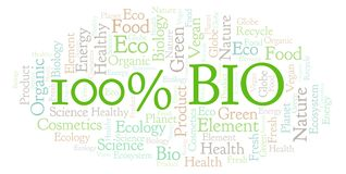 100 Percent Bio word cloud. Wordcloud made with text only royalty free illustration