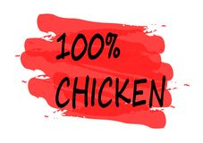 100 percent chicken banner. 100 percent chicken  red banner Stock Images