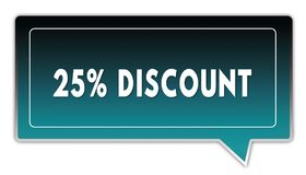 25 PERCENT DISCOUNT on turquoise to black gradient square speech bubble. Illustrations Stock Photo