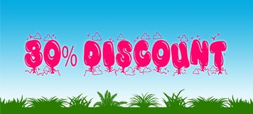 30 PERCENT DISCOUNT written with pink balloons on blue sky and green grass background. Illustration Royalty Free Stock Images