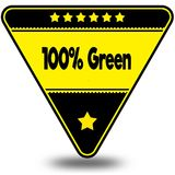 100 PERCENT GREEN on black and yellow triangle with shadow. Illustration Royalty Free Illustration