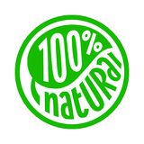 100 percent natural label. 100 percent natural, round label green stamp, natural product symbol, vector illustration isolated on white background royalty free illustration