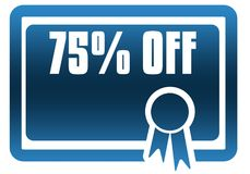 75 PERCENT OFF blue certificate. Illustration graphic image concept vector illustration