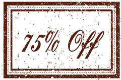 75 PERCENT OFF brown square distressed stamp. Illustration image Royalty Free Stock Photo