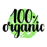 100 percent organic label. Handwritten calligraphy grunge inscription 100 organic on green background isolated on white. Eco sticker for banner, emblem, label Royalty Free Stock Images