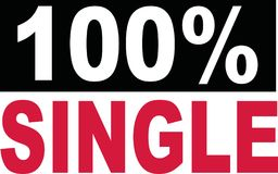 100 percent single lettering. Dating Royalty Free Stock Image