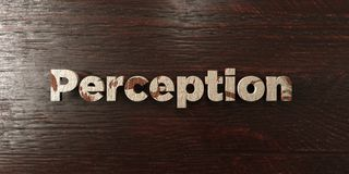 Perception - grungy wooden headline on Maple  - 3D rendered royalty free stock image Royalty Free Stock Images
