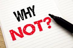Perché non domanda Concetto di affari per la motivazione di direzione scritta sul taccuino con lo spazio della copia sul fondo de Immagine Stock