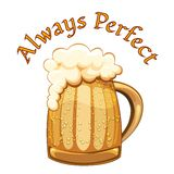 Always Perfect beer poster Stock Photo