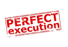 Perfect execution. Rubber stamp with text perfect execution inside,  illustration Stock Photos
