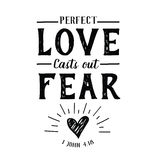 Perfect Love Casts out Fear Emblem. Perfect Love Casts out Fear Christian Hand lettering Bible Scripture Design emblem with heart and light rays from 1 john Stock Photos