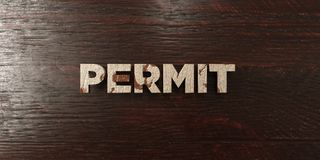 Permit - grungy wooden headline on Maple  - 3D rendered royalty free stock image. This image can be used for an online website banner ad or a print postcard Stock Photos